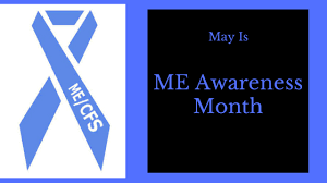 ME CFS Awareness Month